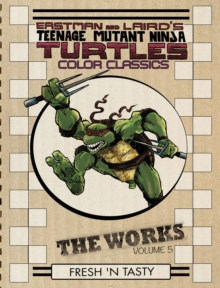 Teenage Mutant Ninja Turtles The Works Volume 5, Hardback Book