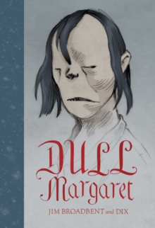 Dull Margaret, Hardback Book