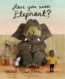 Have You Seen Elephant?, Paperback / softback Book