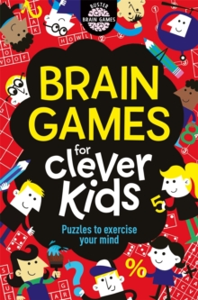 Brain Games For Clever Kids, Paperback / softback Book