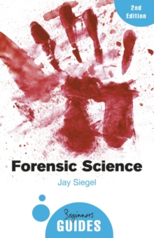 Forensic Science : A Beginner's Guide, Paperback / softback Book