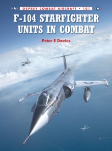 F-104 Starfighter Units in Combat, Paperback / softback Book