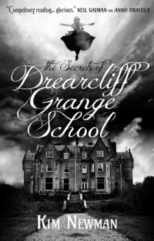 The Secrets of Drearcliff Grange School, Paperback / softback Book
