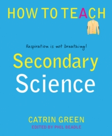 Secondary Science : Respiration is Not Breathing!, Paperback / softback Book