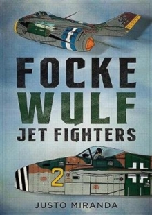 Focke Wulf Jet Fighters, Hardback Book