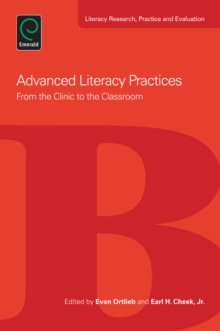 Advanced Literacy Practices : From the Clinic to the Classroom, Paperback / softback Book