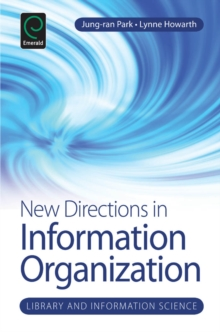 New Directions in Information Organization, Hardback Book