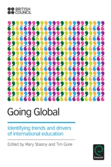 Going Global : Identifying Trends and Drivers of International Education, Paperback / softback Book