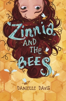 Zinnia and the Bees, Paperback / softback Book