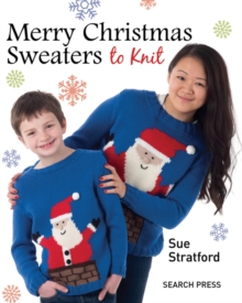 Merry Christmas Sweaters to Knit, Paperback / softback Book