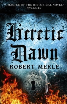 Fortunes of France 3: Heretic Dawn, Paperback / softback Book