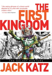 The First Kingdom, Vol 2 The Galaxy Hunters, Hardback Book
