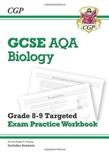 New GCSE Biology AQA Grade 8-9 Targeted Exam Practice Workbook (includes Answers), Paperback Book