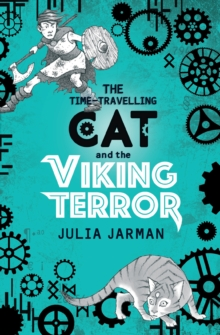 The Time-Travelling Cat and the Viking Terror, Paperback / softback Book