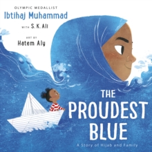 The Proudest Blue, Paperback / softback Book