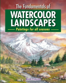 The Fundamentals of Watercolour Landscapes, Paperback / softback Book