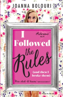 I Followed the Rules : Dating by the Book, Paperback / softback Book