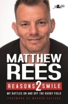 Reasons 2 Smile - My Battles on and off the Rugby Field, Paperback / softback Book
