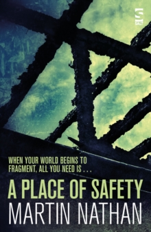 A Place of Safety, Paperback / softback Book