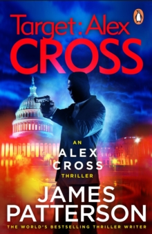 Target: Alex Cross : (Alex Cross 26), Paperback / softback Book
