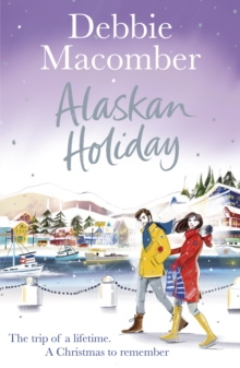 Alaskan Holiday : A Christmas Novel, Paperback / softback Book