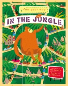 Find Your Way In the Jungle, Paperback / softback Book