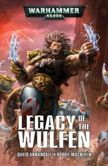 Legacy of the Wulfen, Paperback / softback Book