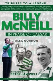 Billy McNeil: In Praise of Caesar, Hardback Book