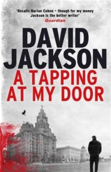A Tapping at My Door : A Gripping Serial Killer Thriller, Hardback Book