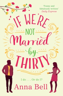 If We're Not Married by Thirty, Paperback / softback Book