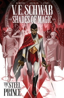 Shades of Magic Volume 1: The Steel Prince, Paperback / softback Book