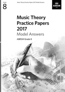 Music Theory Practice Papers 2017 Model Answers, ABRSM Grade 8, Sheet music Book