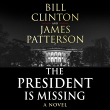 The President is Missing : The biggest thriller of the year, CD-Audio Book