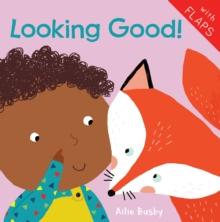 Looking Good!, Board book Book