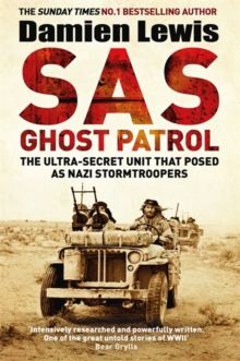 Sas Ghost Patrol The Ultra Secret Unit That Posed As