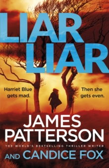 Liar Liar : (Harriet Blue 3), Paperback / softback Book