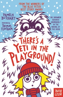 There's A Yeti In The Playground!, Paperback / softback Book