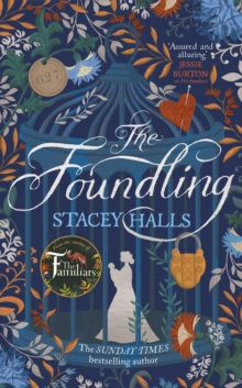 The Foundling : From the Sunday Times bestselling author of The Familiars, Hardback Book