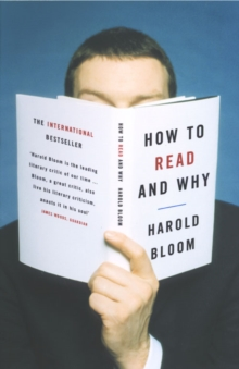 How to Read and Why, Paperback / softback Book
