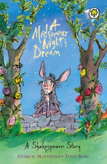A Shakespeare Story: A Midsummer Night's Dream, Paperback / softback Book