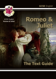 Grade 9-1 GCSE English Shakespeare Text Guide - Romeo & Juliet, Paperback / softback Book