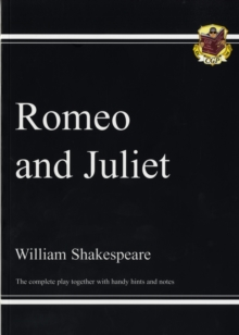 Grade 9-1 GCSE English Romeo and Juliet - The Complete Play, Paperback / softback Book