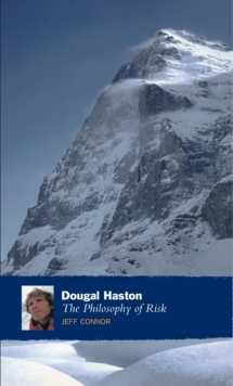Dougal Haston: The Philosophy Of Risk, Paperback / softback Book
