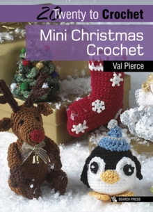 20 to Crochet: Mini Christmas Crochet, Paperback / softback Book