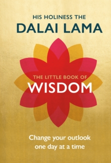The Little Book of Wisdom : Change Your Outlook One Day at a Time, Hardback Book