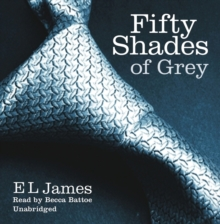 Fifty Shades of Grey : Book 1 of the Fifty Shades trilogy, CD-Audio Book