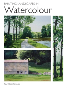 Painting Landscapes in Watercolour, Paperback / softback Book