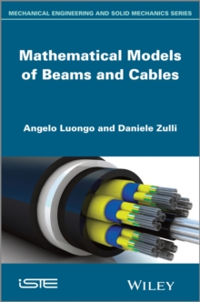 Mathematical Models of Beams and Cables, Hardback Book