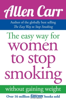 Allen Carr's Easy Way for Women to Stop Smoking, Paperback Book