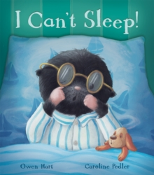 I Can't Sleep!, Hardback Book